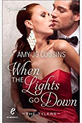 When the Lights Go Down (Contemporary Romance/The Tylers Book 2) Kindle Edition
