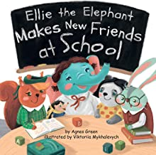 Ellie the Elephant Makes New Friends at School PDF
