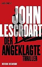 Der Angeklagte: Thriller (German Edition)