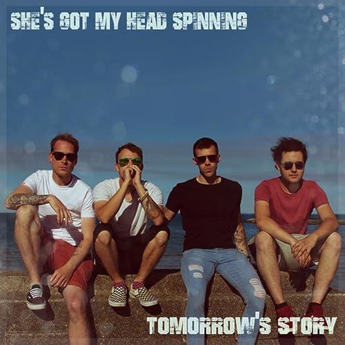 Shes Got My Head Spinning de Tomorrows Story en Amazon Music ...