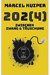 2024: Zwischen Zwang & Täuschung Kindle Ausgabe
