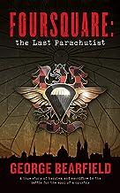 Foursquare: The Last Parachutist