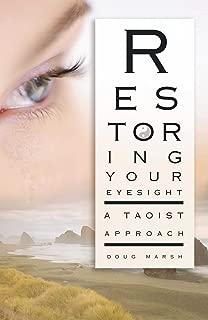 Restoring Your Eyesight: A Taoist Approach