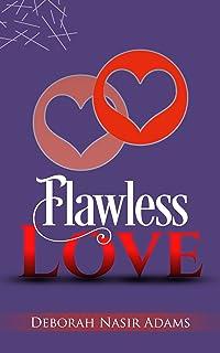 Flawless Love (English Edition)