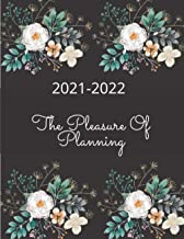 """2021-2022 the pleasure of planning: Weekly Planner for two year with to Do List, 8"""" x 10"""", January 2021 - December 2022, F..."""