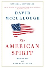 The American Spirit: Who We Are and What We Stand For Kindle Edition