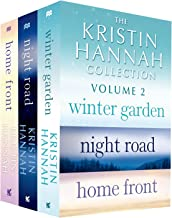 The Kristin Hannah Collection: Volume 2: Winter Garden, Night Road, Home Front