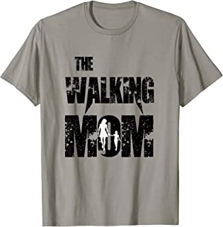 The Walking Mom, funny Humor Mother and kid, stepmom T-Shirt