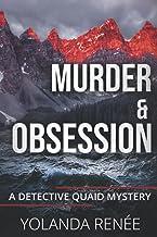Murder & Obsession (Detective Quaid Series)