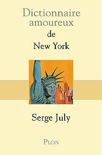 Dictionnaire amoureux de New York (French Edition)
