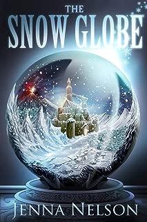 The Snow Globe (The Winterhaven Chronicles)