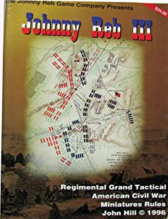 Johnny Reb III: Regimental Grand Tactical American Civil War Miniatures Rules