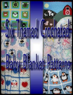 Six Themed Baby Afghan Crochet Patterns
