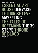 Essential Art House - Volume 4: (Gervaise / Le Jour Se Leve / Mayerling / The Tales of Hoffmann / The 39 Steps / Throne of Blood)