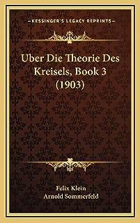Uber Die Theorie Des Kreisels, Book 3 (1903)