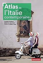 Livres Atlas de l'Italie contemporaine (Atlas Monde) PDF