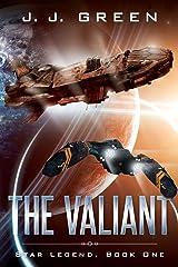The Valiant (Star Legend Book 1) Kindle Edition