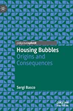 Housing Bubbles: Origins and Consequences