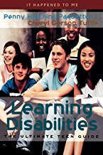 Learning Disabilities: The Ultimate Teen Guide: 1