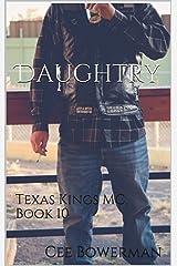 Daughtry: Texas Kings MC, Book 10 Kindle Edition