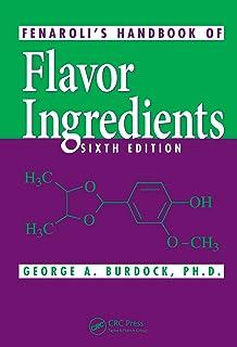 Fenaroli's Handbook of Flavor Ingredients (English Edition)