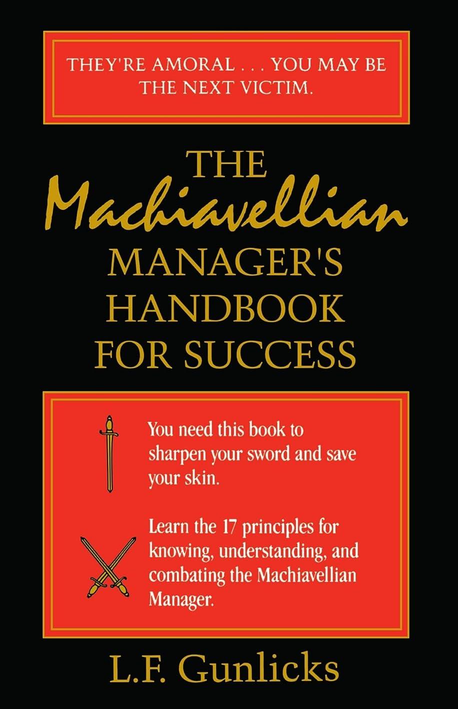 メタリックカバレッジチューブThe Machiavellian Manager's Handbook for Success