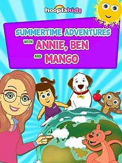Summertime adventures with Annie, Ben & Mango