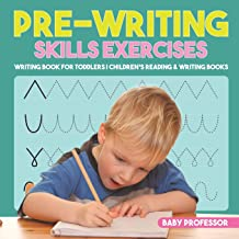 Pre-Writing Skills Exercises - Writing Book for Toddlers | Children's Reading & Writing Books