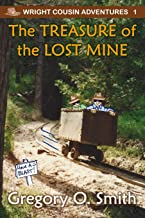 The Treasure of the Lost Mine (Wright Cousin Adventures)