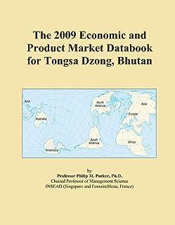 The 2009 Economic and Product Market Databook for Tongsa Dzong, Bhutan