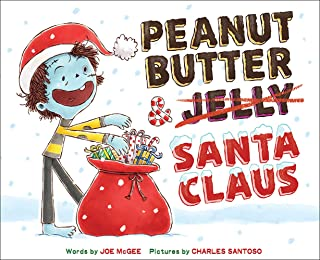 Peanut Butter & Santa Claus: A Zombie Culinary Tale