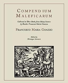 Compendium Maleficarum [Compendium of the Witches]