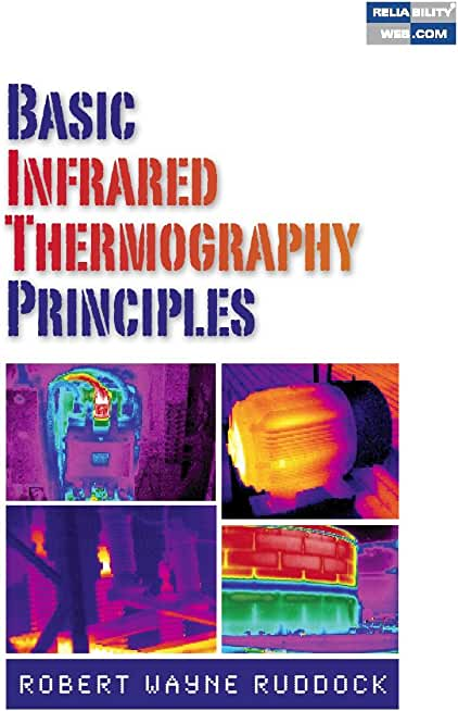 Basic Infrared Thermography Principles (English Edition)