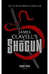 Shōgun: The Epic Novel of Japan (The Asian Saga Book 1) Kindle Edition