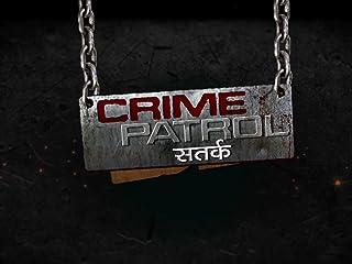 Crime Patrol Satark - Season 1