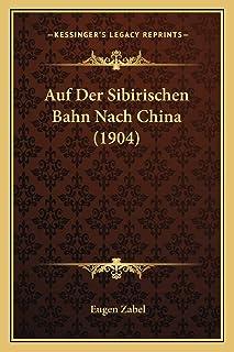 Auf Der Sibirischen Bahn Nach China (1904)