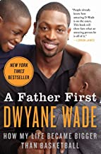 Best dwyane wade father first book Reviews