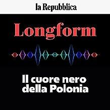 Il cuore nero della Polonia: Longform