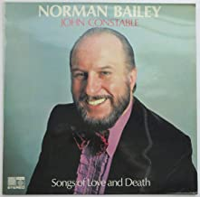 Norman Bailey: Songs of Love and Death