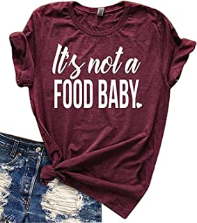 Best not a food baby shirt Reviews
