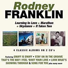 Rodney Franklin - Learning To Love/..