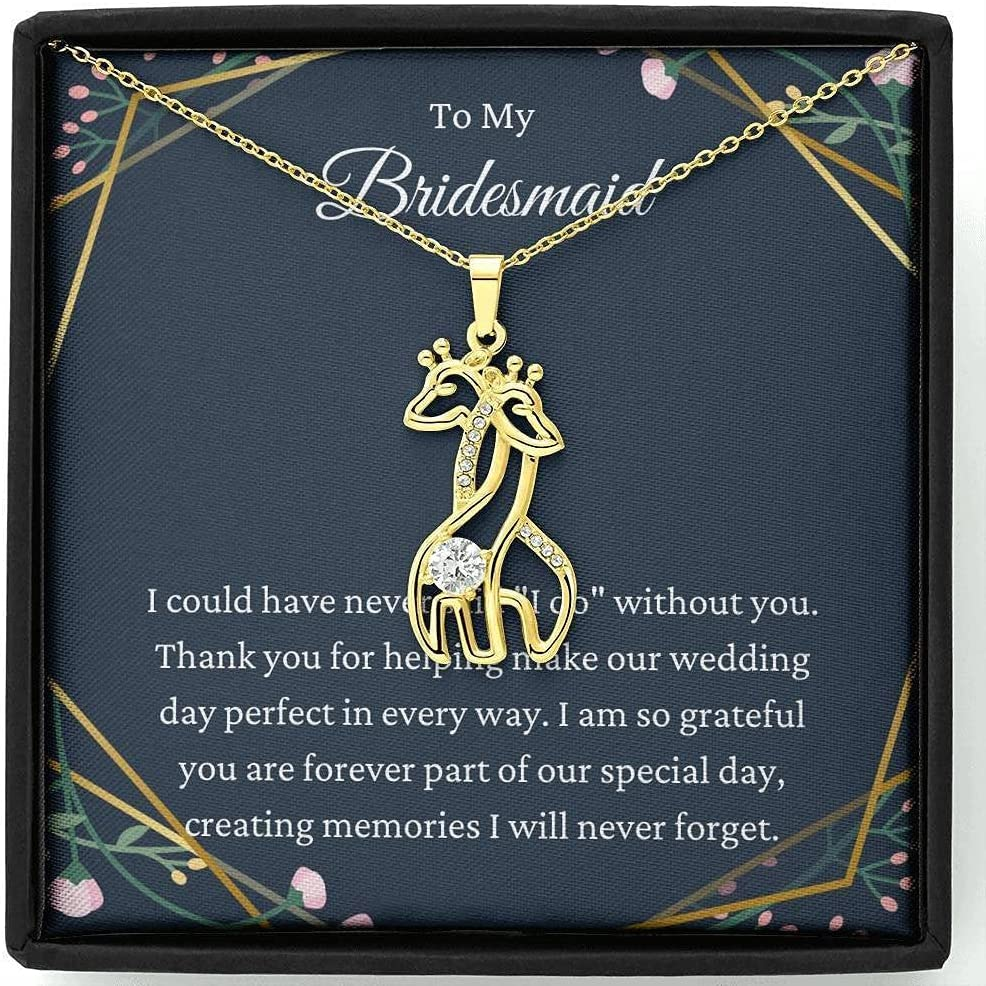 Giraffe Necklace Bridesmaid Gift Thank You wholesale For My Being OFFicial mail order Bridesm