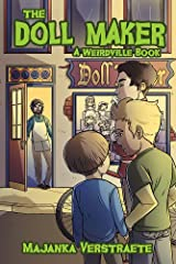 The Doll Maker (A Weirdville Book) Kindle Edition