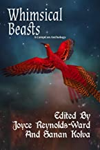 Whimsical Beasts (A Campcon Anthology)
