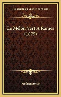 Le Melon Vert A Rames (1875)