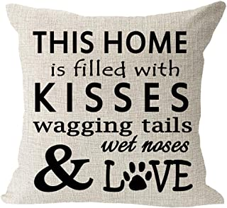 This Home is Filled with Kisses Wagging Tail Wet Nose Love Dog Paws Cotton Linen Square..