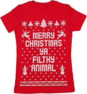 Merry Christmas Ya Filthy Animal Ugly Christmas Sweater Contest Party Xmas Womens Shirt