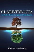 CLARIVIDENCIA: El Poder de Ver Lo que se Halla Oculto