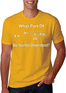 ZoDong Adult Unisex What Part of The Math Equation Do You Not Understand T-Shirt