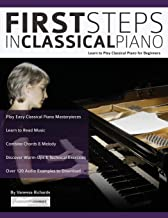 First Steps in Classical Piano: Learn to Play Classical Pian